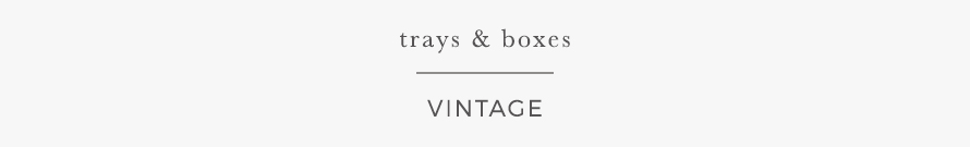 trays & boxes