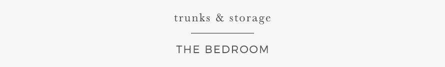 trunks & storage